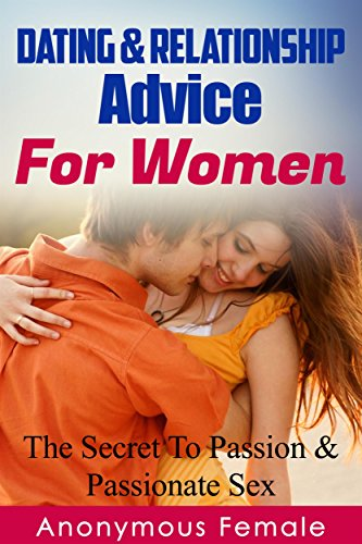 Relationship and dating advice for women