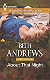 About That Night (Harlequin Large Print Super Romance)