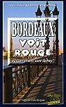 Bordeaux voit rouge ou ''Les chiens sont lâchés'' par Kerbrat-Personnic