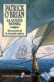 14. La goleta Nutmeg par O'Brian