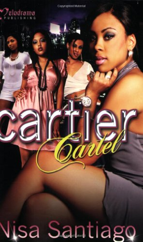Cartier Cartel by Brand: Melodrama Publishing