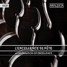 L'excellence se fête / A Celebration of Excellence (25 ans Analekta / 15 ans Radio-Classique)  3CD