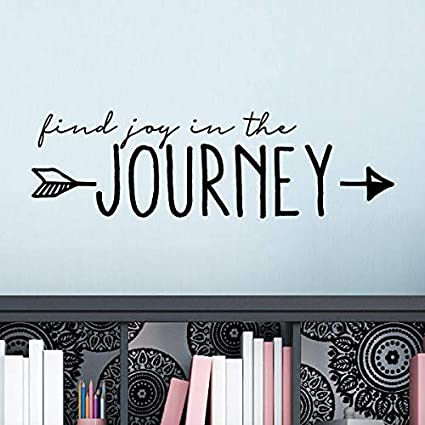 Amazoncom Find Joy In The Journey Wall Quotes Vinyl Wall Decal
