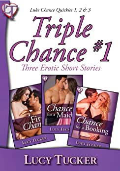 Triple Chance #1 (Luke Chance Triples) by [Tucker, Lucy]