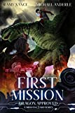 First Mission: A Middang3ard Series (Dragon Approved Book 5)