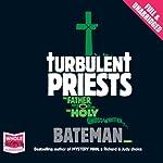 Turbulent Priests | Colin Bateman