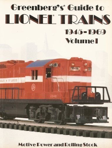 Greenberg's Guide to Lionel Trains 1945-1969: Motive Power and Rolling Stock Including Accessories