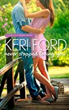 Never Stopped Loving You (A Chester Farms Novel Book 1)