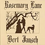 Rosemary Lane by Bert Jansch