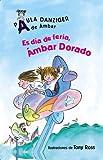img - for Es Dia De Feria, Ambar Dorado/ It's a Fair Day, Amber Brown (Spanish Edition) book / textbook / text book
