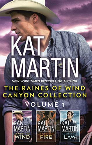 The Raines of Wind Canyon Collection Volume 1: An Anthology