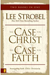 Case for Christ/Case for Faith Compilation: A Journalist Investigates the Toughest Objections to Christianity Kindle Edition