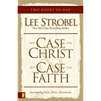 Case for Christ/Case for Faith Compilation: A Journalist Investigates the Toughest Objections to Christianity