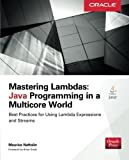 img - for Mastering Lambdas: Java Programming in a Multicore World (Oracle Press) by Maurice Naftalin (2014-10-13) book / textbook / text book
