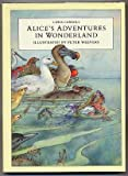 Alice's Adventures in Wonderland, Lewis Carroll, 0399222413