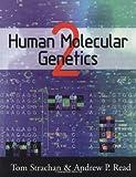 Human Molecular Genetics, Strachan, Tom and Read, Andrew P., 0471330612