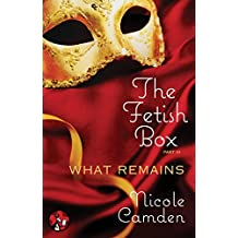 Amazon nicole camden books biography blog audiobooks kindle the fetish box part three what remains fandeluxe PDF