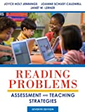 Reading Problems : Assessment and Teaching Strategies, Caldwell, JoAnne Schudt and Lerner, Janet W., 0132837803