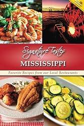 Signature Tastes of Mississippi: Favorite Recipes of our Local Restaurants