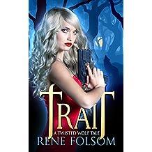 Trait: A Twisted Wolf Tale