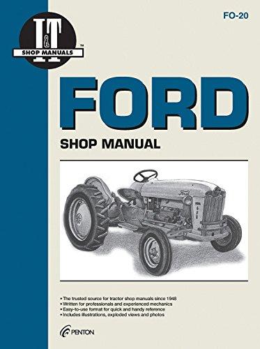 Ford Tractor Repair Manual (Ford Shop Manual Series 501 600 601 700 701 + (Fo-20))