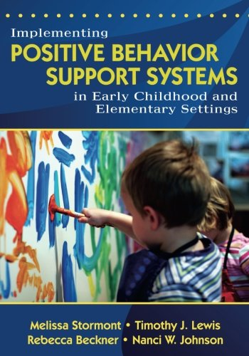 Implementing Positive Behavior Support Systems in Early Childhood and Elementary Settings