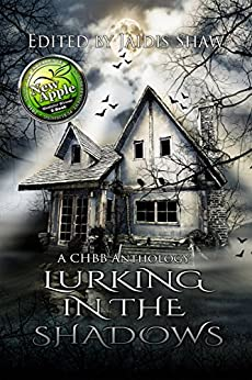Lurking in the Shadows (The Lurking Series Book 2) by [Fitch, E.M., Luchesi, Lily, Smith, Jacqueline E., Rohleder, Savannah, Butcher, Liz, Watson, Gina A., Black, Melody, McIntosh, Stacey Jaine, Hagan, Tania]