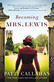 Image of Becoming Mrs. Lewis: The Improbable Love Story of Joy Davidman and C. S. Lewis