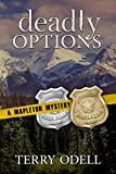 Deadly Options (Mapleton Mystery Book 10) - Kindle edition by Odell, Terry. Mystery, Thriller & Suspense Kindle eBooks @ Amazon.com.