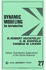 Dynamic Modeling: An Introduction (Quantitative Applications in the Social Sciences) Paperback