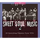 Sweet Soul Music: 23 Scorching Classics From 1974