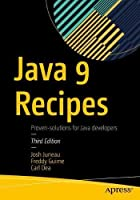Java 9 Recipes: A Problem-Solution Approach, 3rd Edition Front Cover