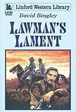 Lawman's Lament, David Bingley, 1846175844