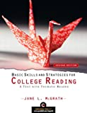 Basic Skills and Strategies for College Reading, Professor Emerita, Jane L McGrath, 0321963539