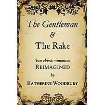 The Gentleman and the Rake