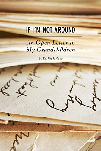 If I'm Not Around: An Open Letter to My Grandchildren