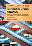 FT Guide to Understanding Finance: A no-nonsense companion to financial tools and techniques (2nd Edition)
