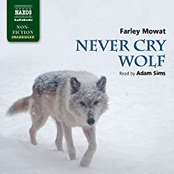 Mowat: Never Cry Wolf