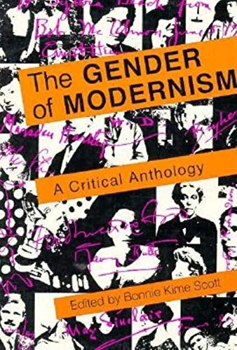 The Gender of Modernism: A Critical Anthology