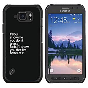 Caucho caso de Shell duro de la cubierta de accesorios de protección BY RAYDREAMMM - Samsung Galaxy S6Active Active G890A - no doy un texto negro blanco divertido cuidados