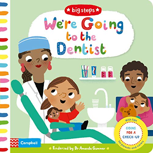 We're Going to the Dentist: Going for a Check-up (Big Steps) (Going To The Dentist For The First Time)