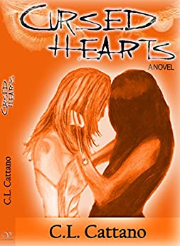 Cursed Hearts: A Lesbian Romance by [C.L. Cattano]
