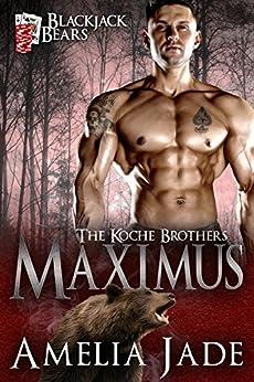 Blackjack Bears: Maximus (Koche Brothers Book 5) by [Jade, Amelia]