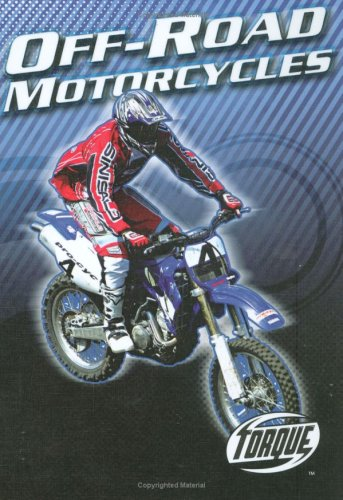 Off-Road Motorcycles (Torque Books: Motorcycles)