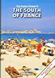 img - for Visitor's Guide to the South of France (Visitor's guide series) book / textbook / text book