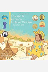 If You Were Me and Lived in...the Ancient Mali Empire: An Introduction to Civilizations Throughout Time Paperback