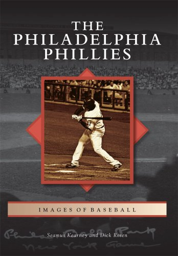 The Philadelphia Phillies (Images of (Philadelphia Phillies Baseball History)