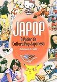 capa de Japop. O Poder da Cultura Pop Japonesa