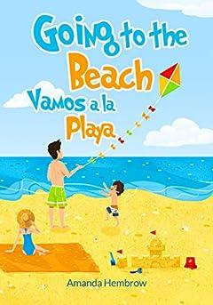 Going to the Beach / Vamos a la Playa: Spanish English Bilingual Collection - Libros Para Bebes en Espanol (Spanish Edition)