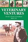 Veterinary Ventures, R. Earnshaw, 1412086914